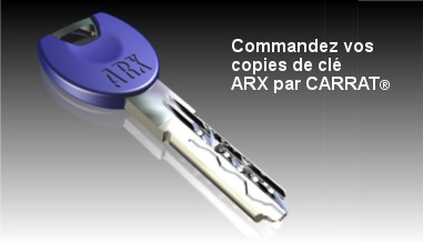 Commandez vos copies de clé ARX par CARRAT®