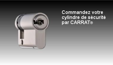 Cylindre de sécurité CARRAT®